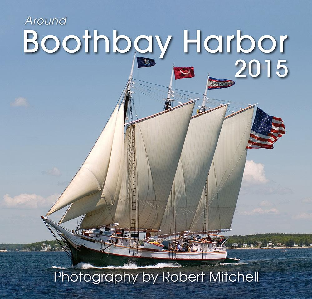 2015 Around Boothbay Harbor Calendar