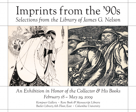 Imprints from the '90s: Selections from the Library of James G. Nelson
