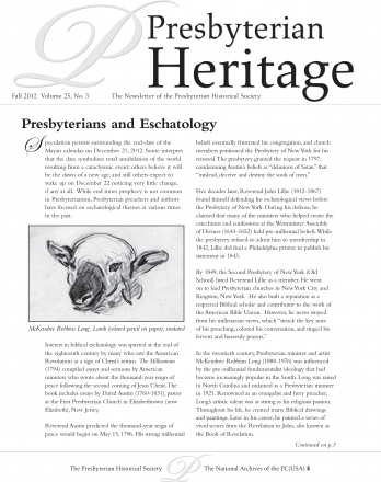 Presbyterian Heritage: The Newsletter for the Presbyterian Historical Society